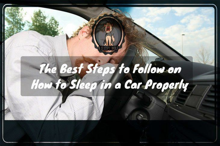 The-Best-Steps-to-Follow-on-How-to-Sleep-in-a-Car-Properly