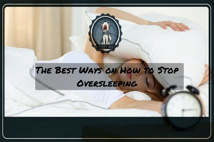 The-Best-Ways-on-How-to-Stop-Oversleeping