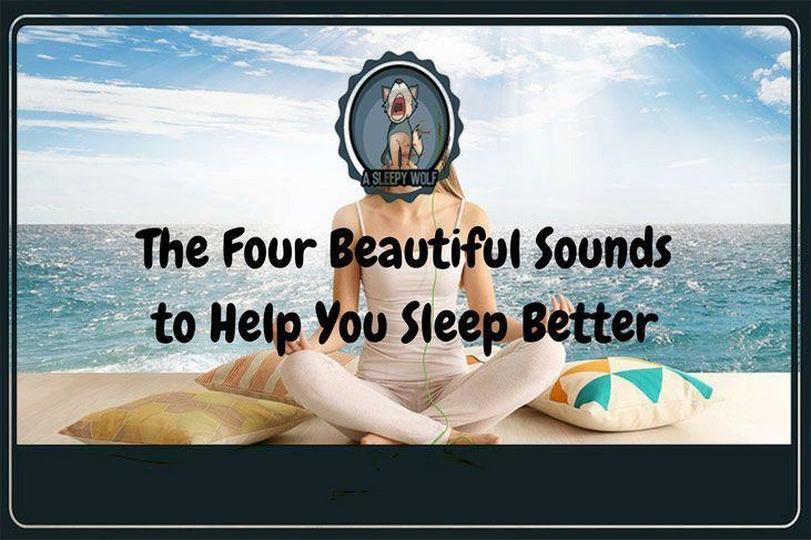 the four beautiful sounds to help you sleep better. Black Bedroom Furniture Sets. Home Design Ideas