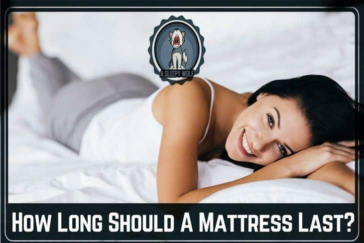 How Long Should A Mattress Last The Secrets Might Shock You