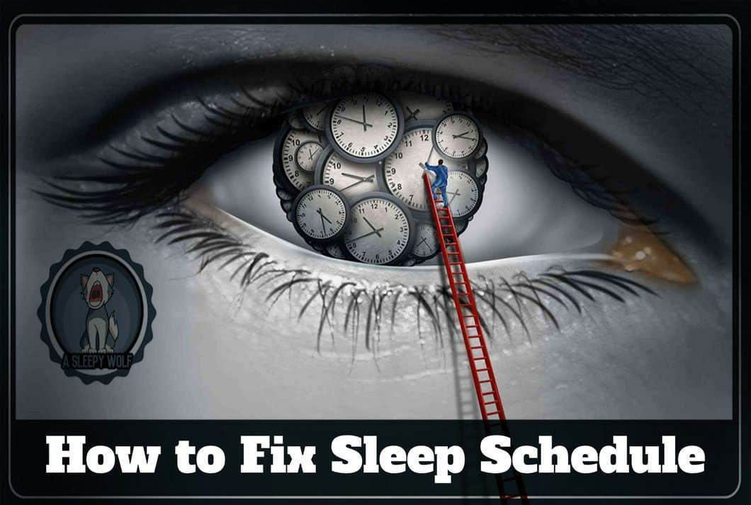 The Ultimate Guide On How To Fix Sleep Schedule Follow