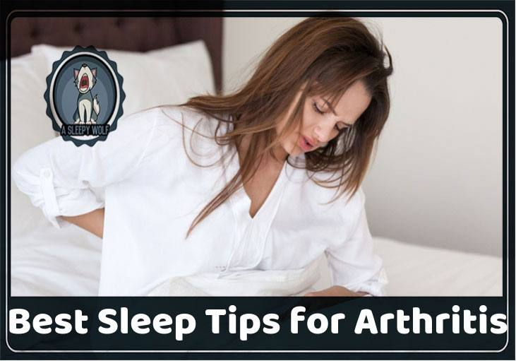 Best Sleep Tips for Arthritis updated 2018
