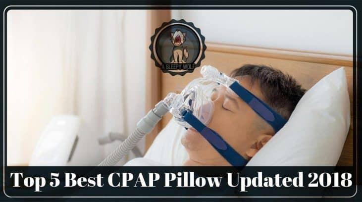Best CPAP Pillow Updated 2018