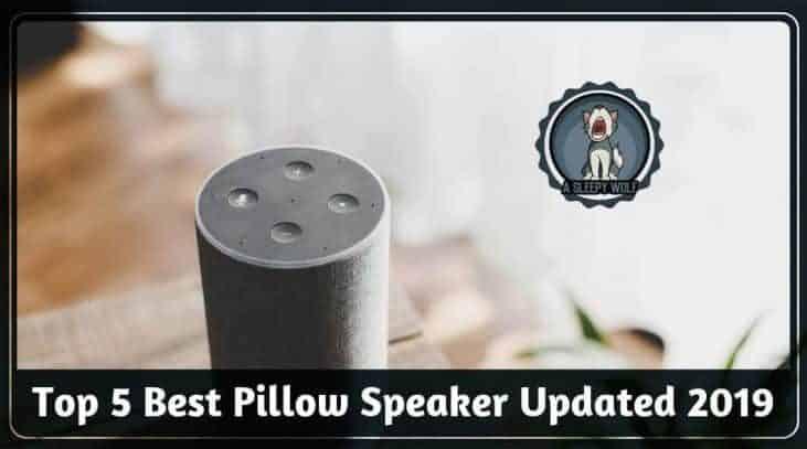 Best Pillow Speaker Updated 2019