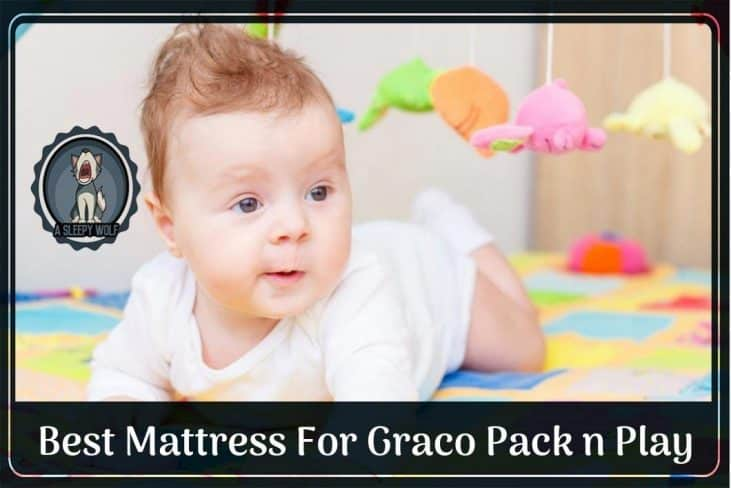 Best Mattress For Graco Pack n Play 2019