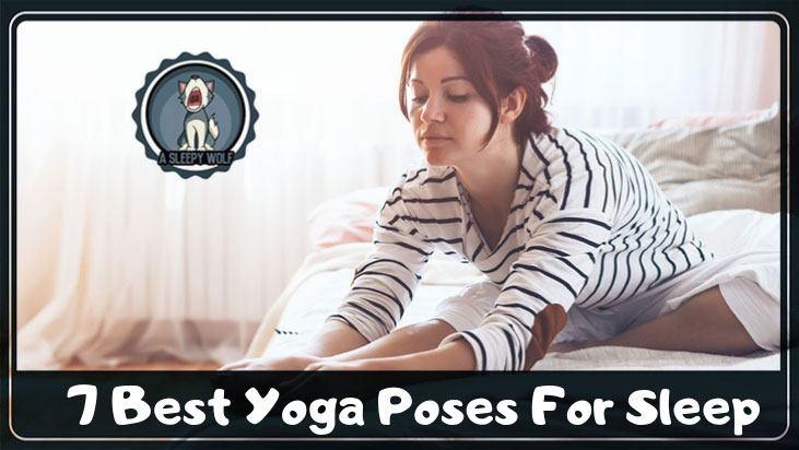 Yoga Poses For Sleep