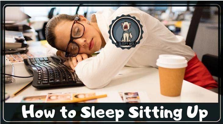 sleep sitting up
